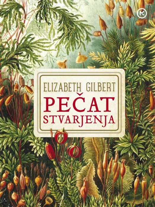Elizabeth Gilbert: Pečat stvarjenja