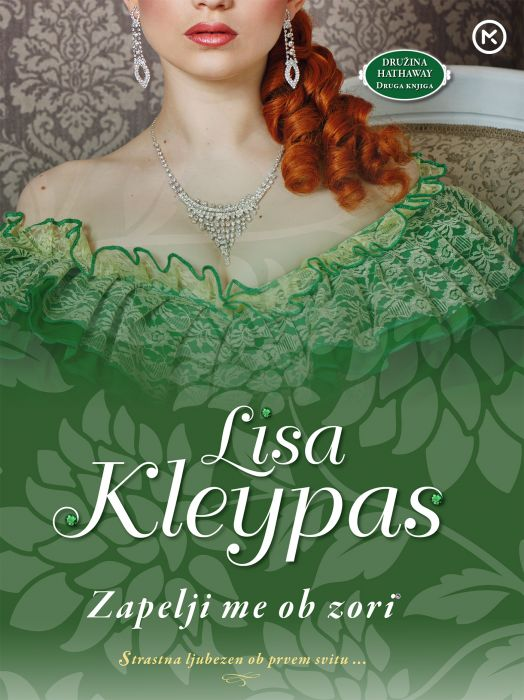 Lisa Kleypas: Zapelji me ob zori
