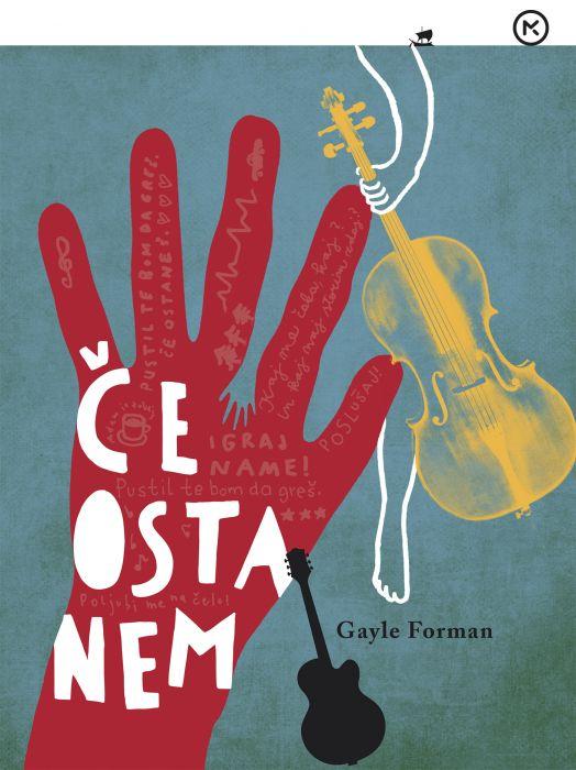 Gayle Forman: Če ostanem