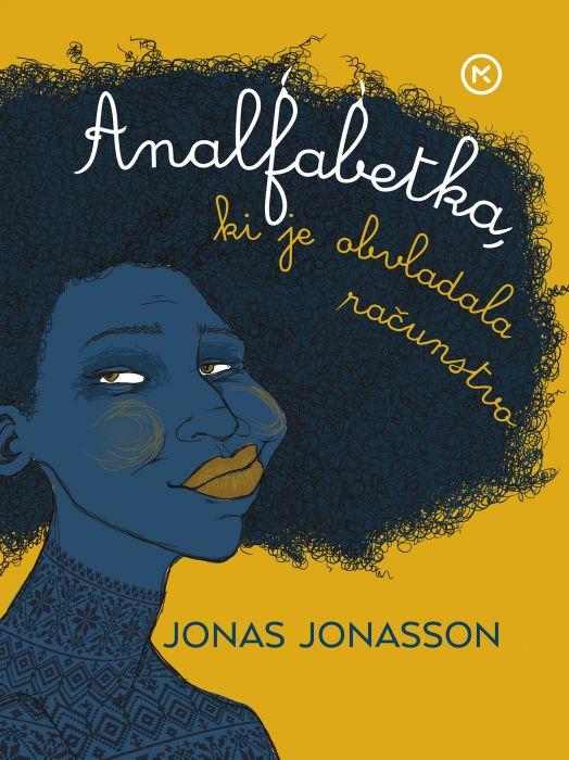 Jonas Jonasson: Analfabetka, ki je obvladala računstvo