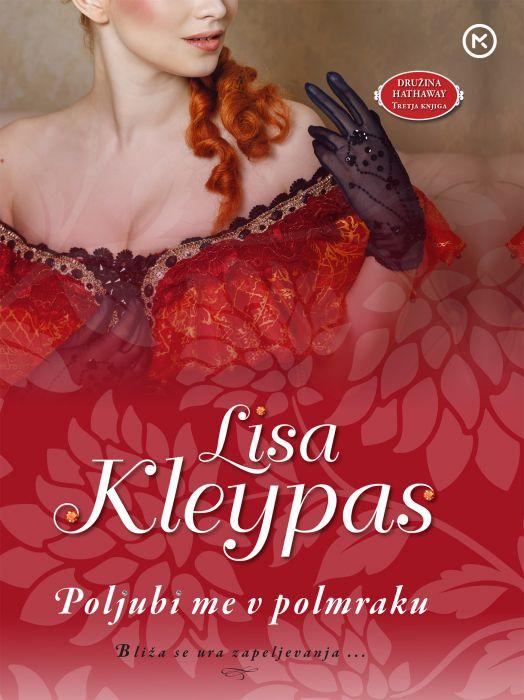 Lisa Kleypas: Poljubi me v polmraku