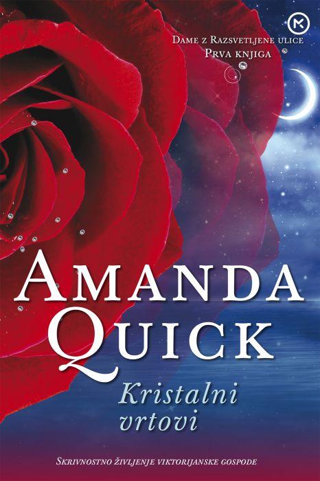 Amanda Quick: Kristalni vrtovi