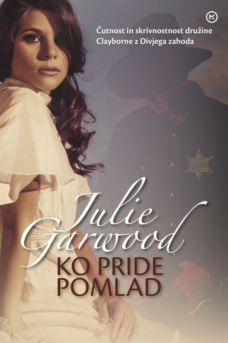 Julie Garwood: Ko pride pomlad