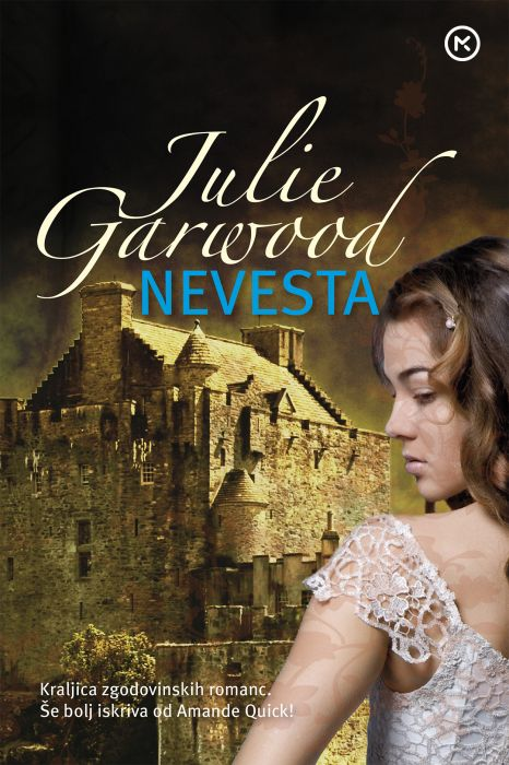 Julie Garwood: Nevesta