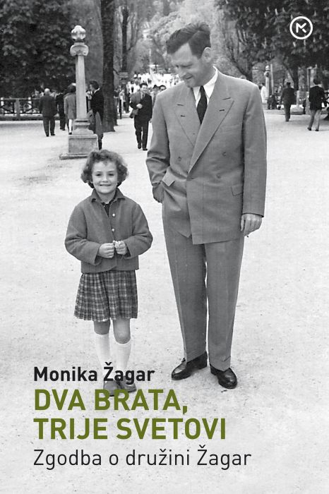 Monika Žagar: Dva brata, trije svetovi