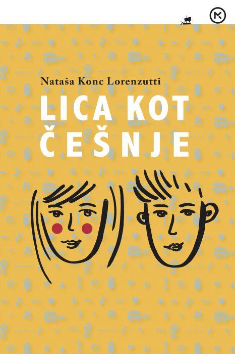 Nataša Konc Lorenzutti: Lica kot češnje