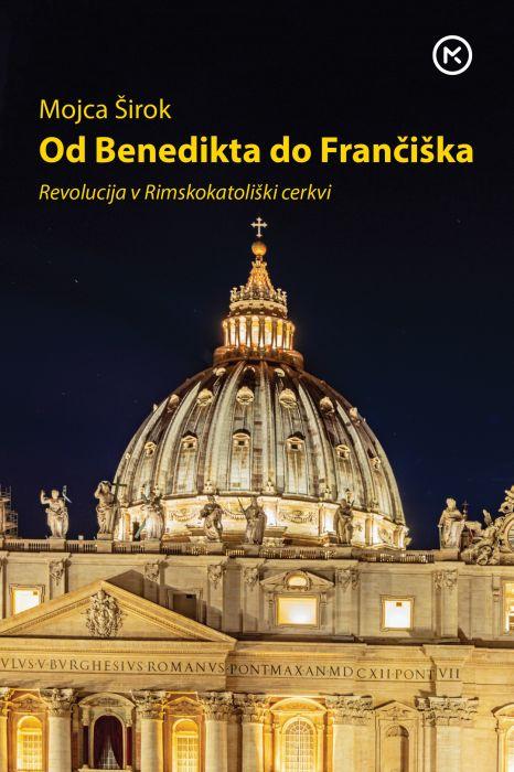 Mojca Širok: Od Benedikta do Frančiška