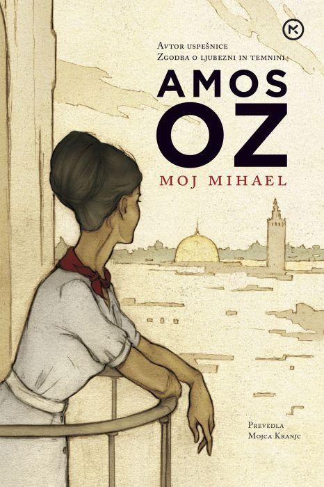 Amos Oz: Moj Mihael