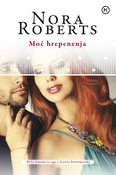 Nora Roberts: Moč hrepenenja