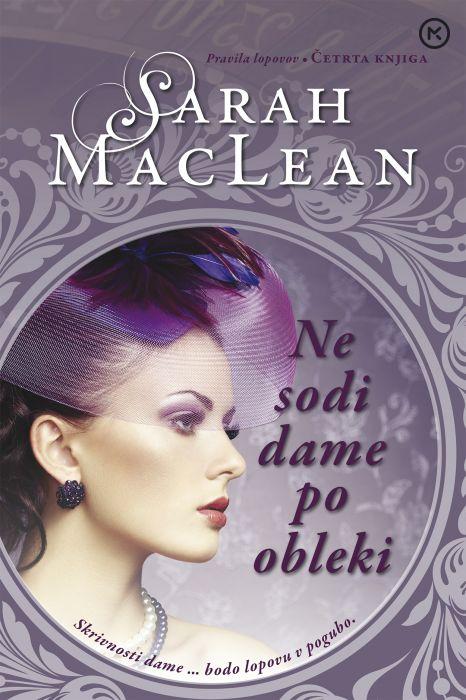Sarah MacLean: Ne sodi dame po obleki