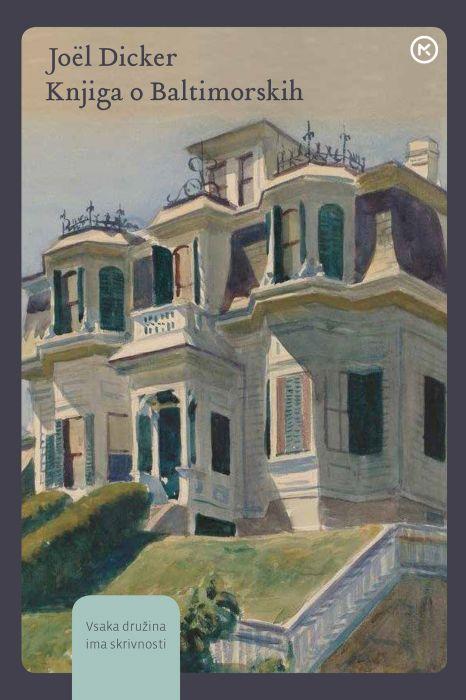 Joël Dicker: Knjiga o Baltimorskih