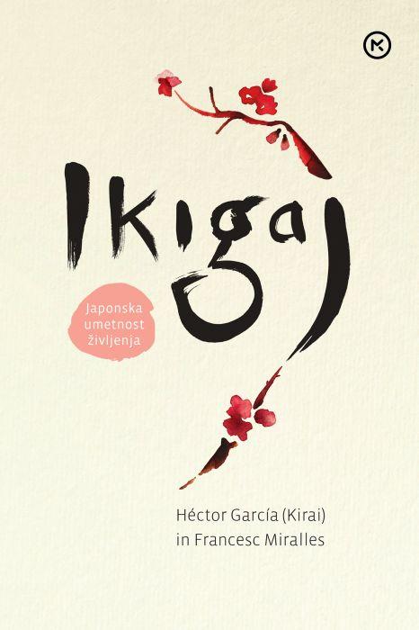 Héctor García (Kirai), Francesc Miralles: Ikigaj