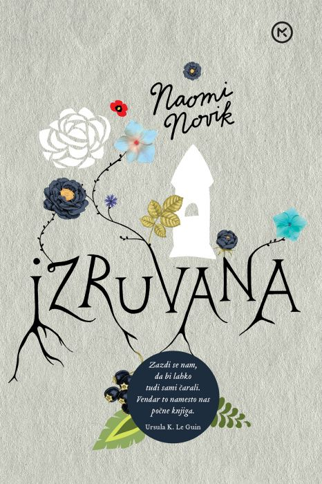 Naomi Novik: Izruvana