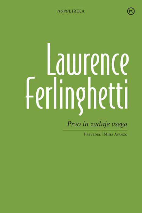Lawrence Ferlinghetti: Prvo in zadnje vsega