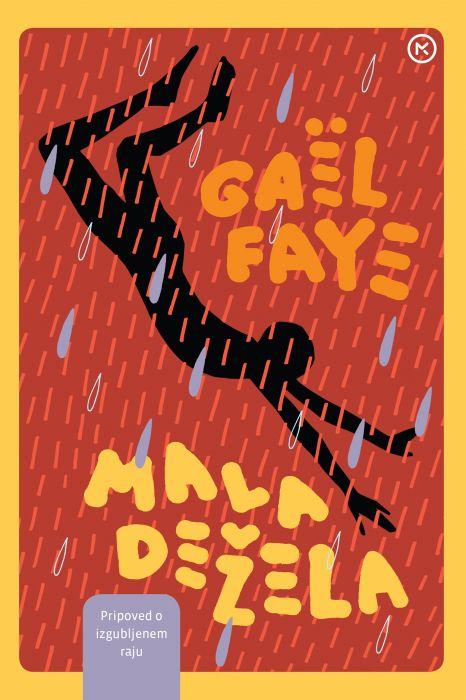 Gaël Faye: Mala dežela