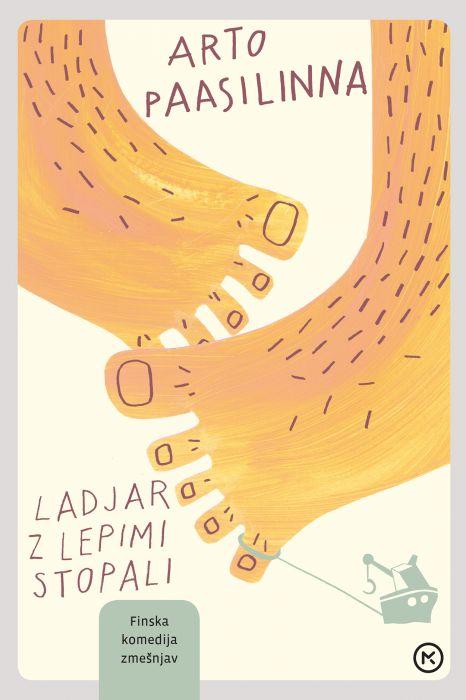 Arto Paasilinna: Ladjar z lepimi stopali