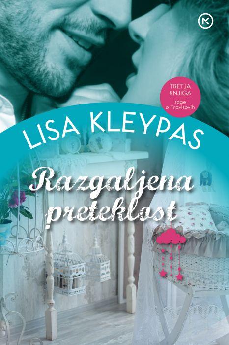 Lisa Kleypas: Razgaljena preteklost