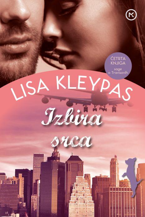Lisa Kleypas: Izbira srca
