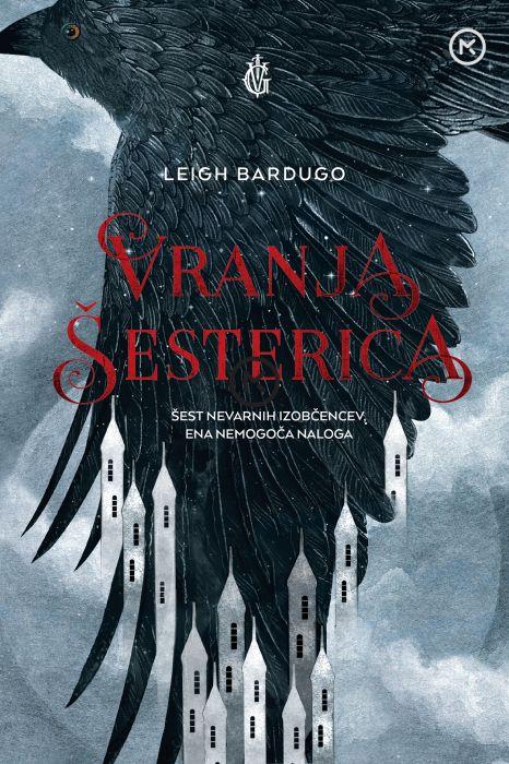 Leigh Bardugo: Vranja šesterica