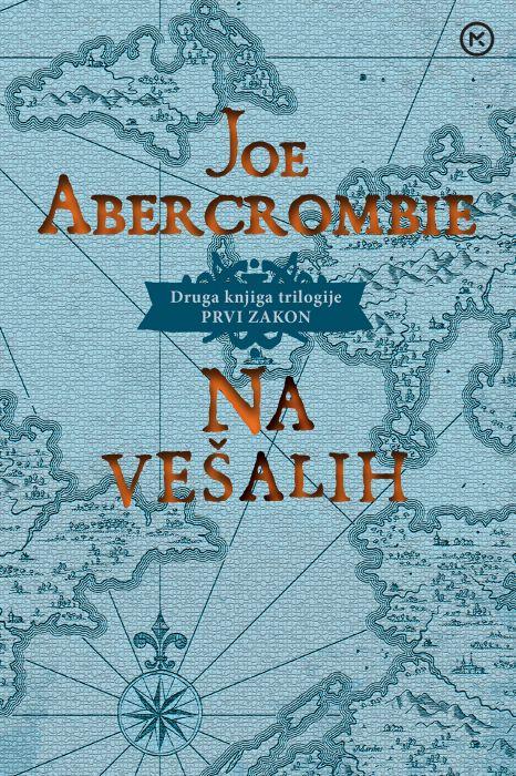 Joe Abercrombie: Na vešalih