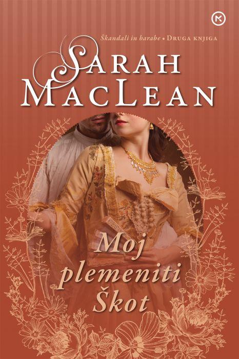 Sarah MacLean: Moj plemeniti Škot