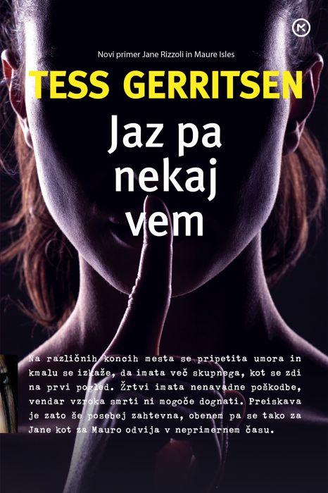 Tess Gerritsen: Jaz pa nekaj vem