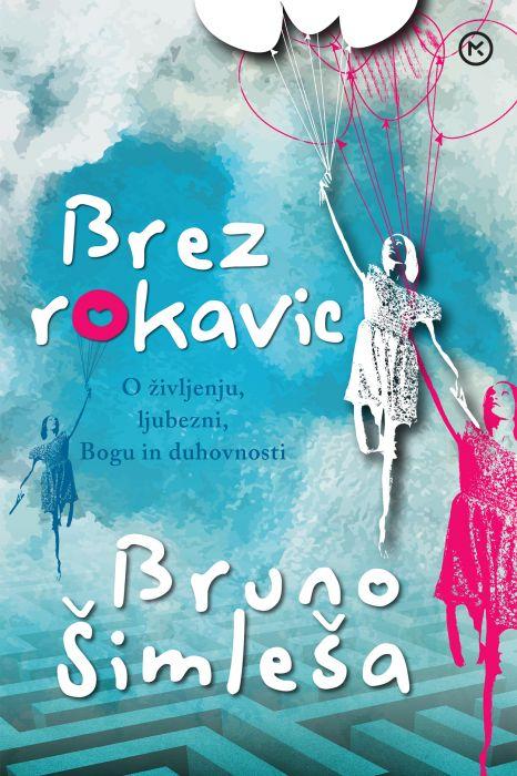 Bruno Šimleša: Brez rokavic