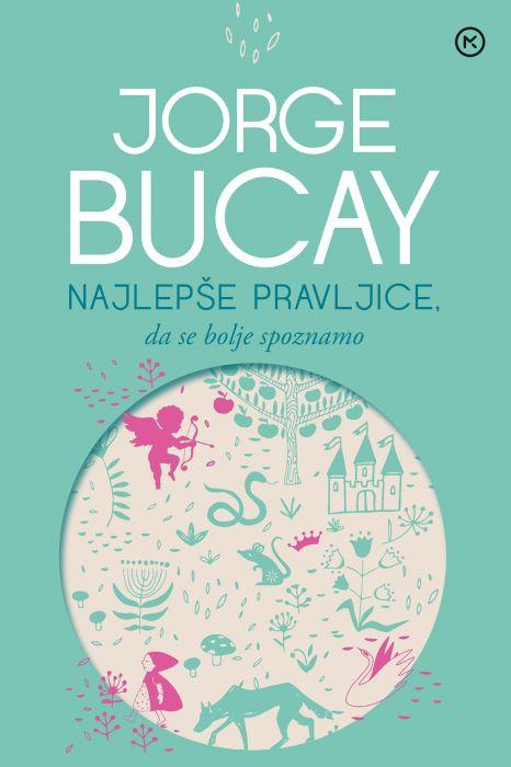 Jorge Bucay: Najlepše pravljice, da se bolje spoznamo