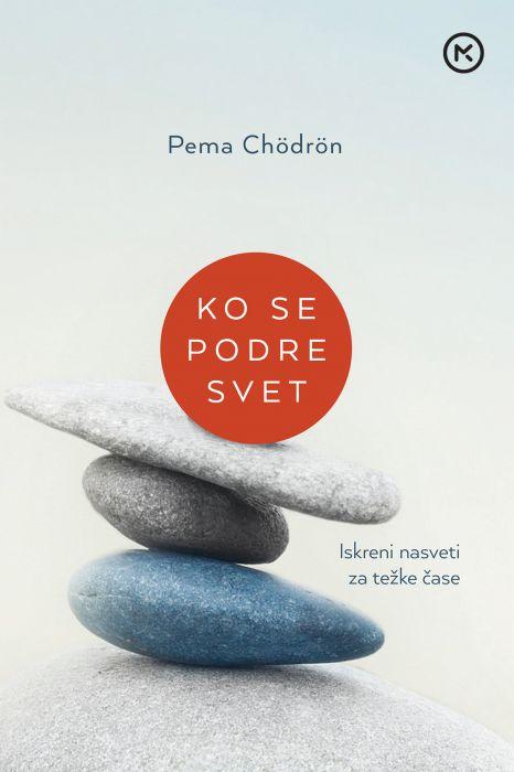 Pema Chödrön: Ko se podre svet
