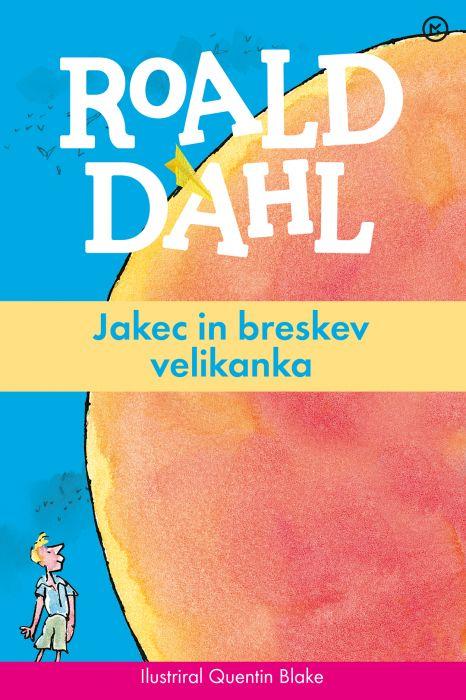 Roald Dahl: Jakec in breskev velikanka