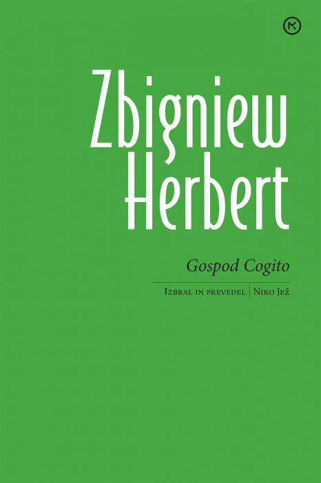 Zbigniew Herbert: Gospod Cogito