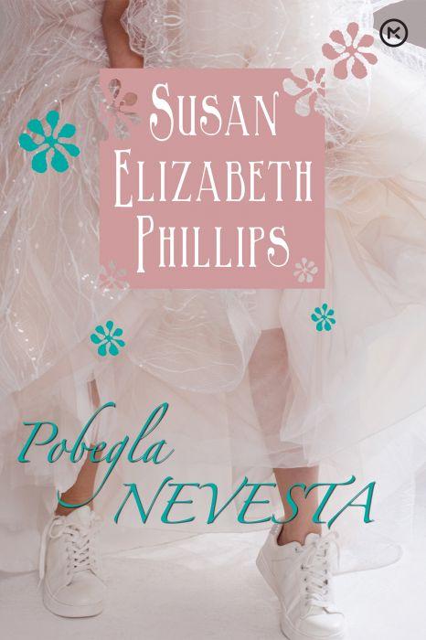 Susan Elizabeth Phillips: Pobegla nevesta
