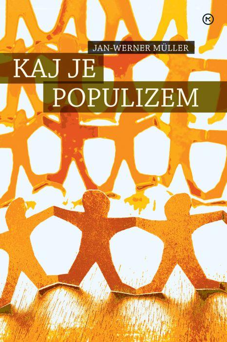 Jan-Werner Müller: Kaj je populizem