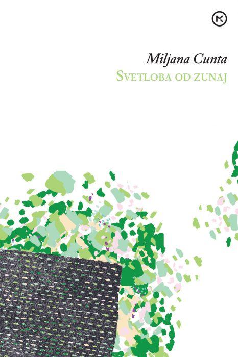 Miljana Cunta: Svetloba od zunaj