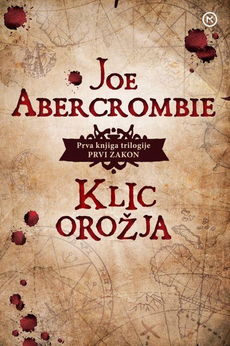 Joe Abercrombie: Klic orožja