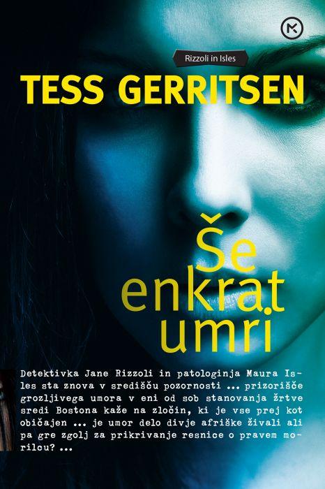 Tess Gerritsen: Še enkrat umri