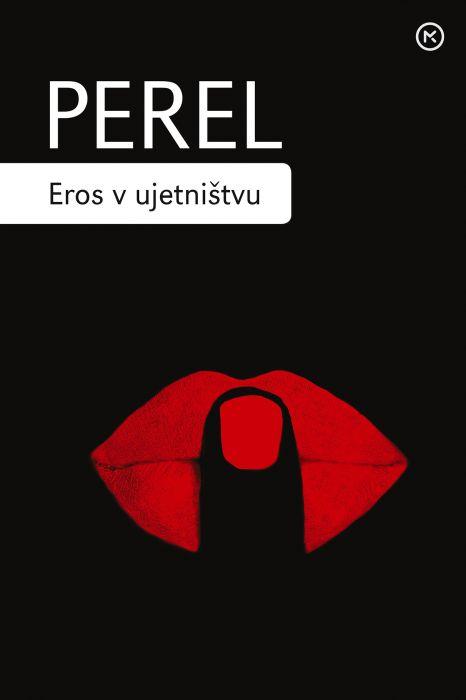 Esther Perel: Eros v ujetništvu: obujanje erotične inteligence