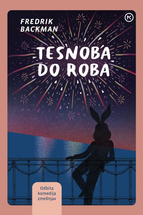 Fredrik Backman: Tesnoba do roba