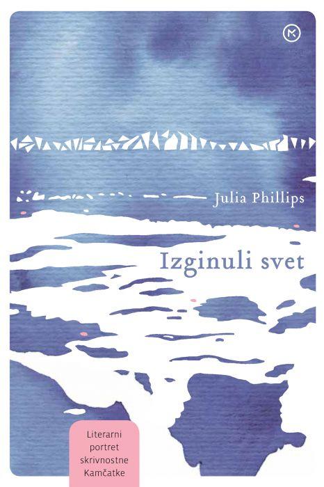 Julia Phillips: Izginuli svet