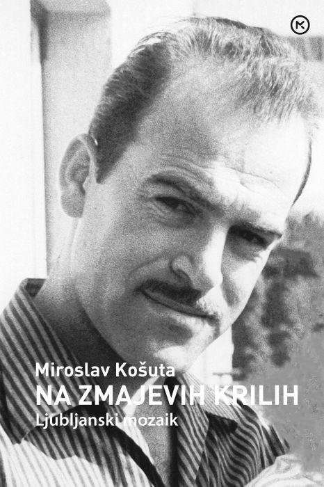 Miroslav Košuta: Na zmajevih krilih