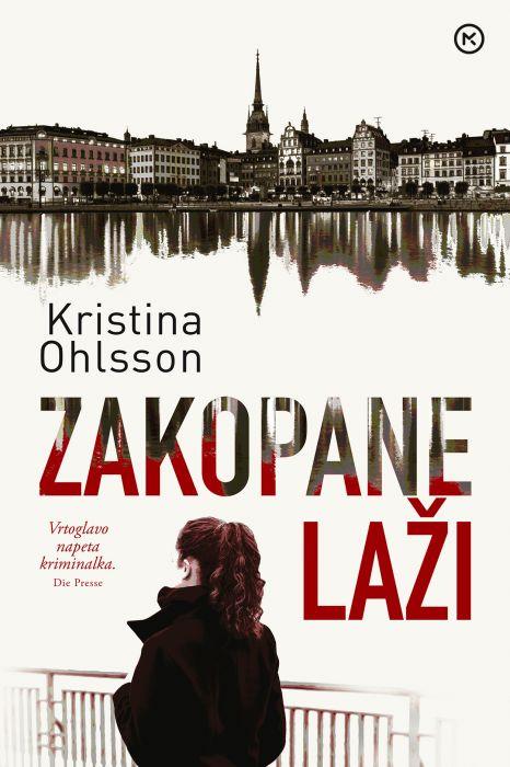 Kristina Ohlsson: Zakopane laži