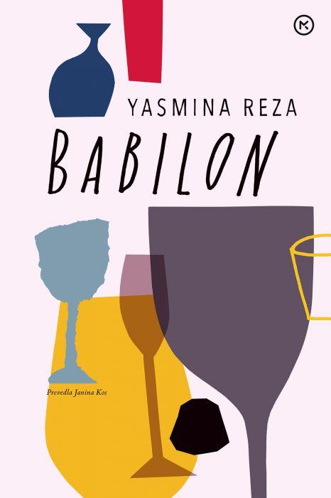 Yasmina Reza: Babilon