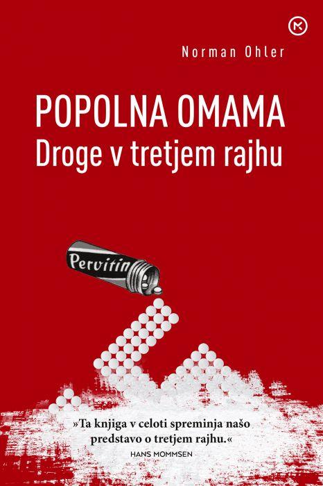 Norman Ohler: Popolna omama