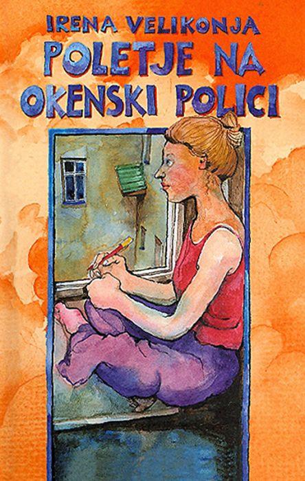 Irena Velikonja: Poletje na okenski polici