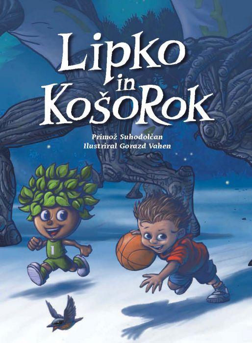 Primož Suhodolčan: Lipko in KošoRok