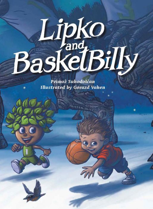 Primož Suhodolčan: Lipko and BasketBilly