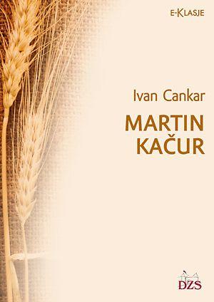 Ivan Cankar: Martin Kačur