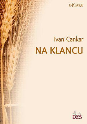Ivan Cankar: Na klancu
