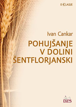 Ivan Cankar: Pohujšanje v dolini Šentflorjanski