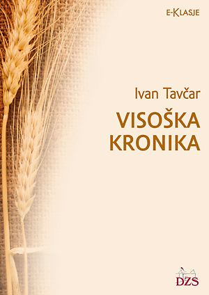Ivan Tavčar: Visoška kronika